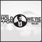Drake představil nový klip – Hold On, We're Going Home  2